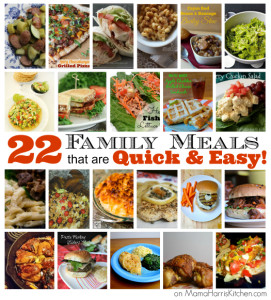 22 family meals that are quick and easy