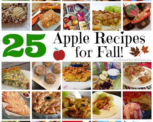 25 Apple Recipes for Fall - Mama Harris' Kitchen