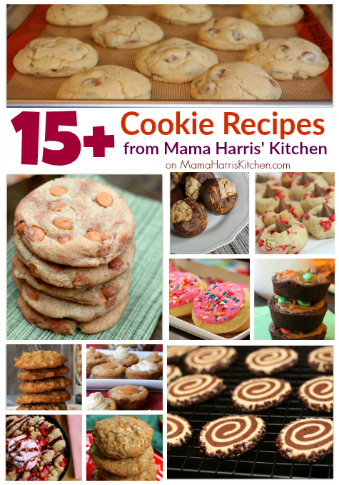 15 cookie recipes from mama harris kitchen recipes